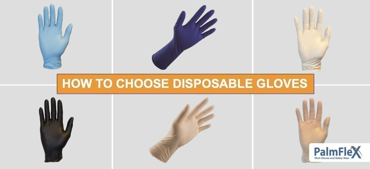How to Choose Disposable Gloves