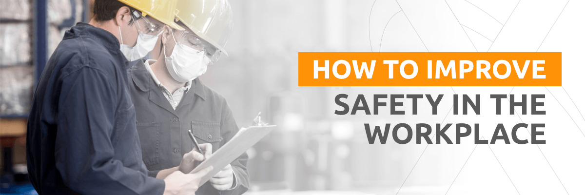 How to Improve Workplace Safety and Health